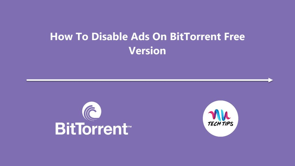How To Disable Ads On BitTorrent Free Version | AUTechTips